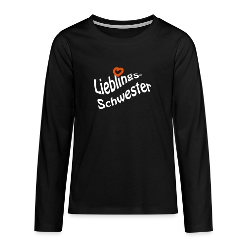 Lieblings-Schwester - Teenager Premium Langarmshirt