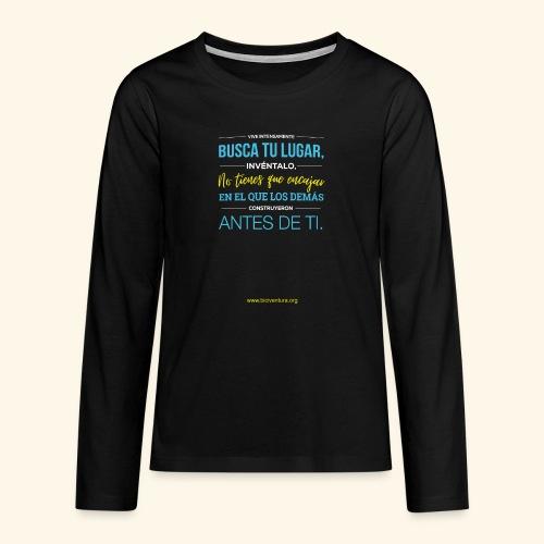 Busca tu lugar - Camiseta de manga larga premium adolescente