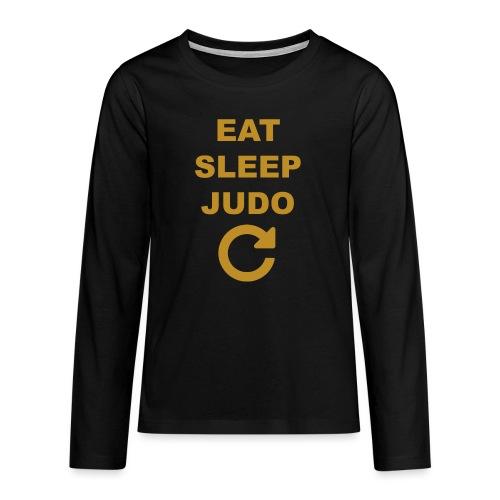 Eat sleep Judo repeat - Koszulka Premium z długim rękawem dla nastolatków