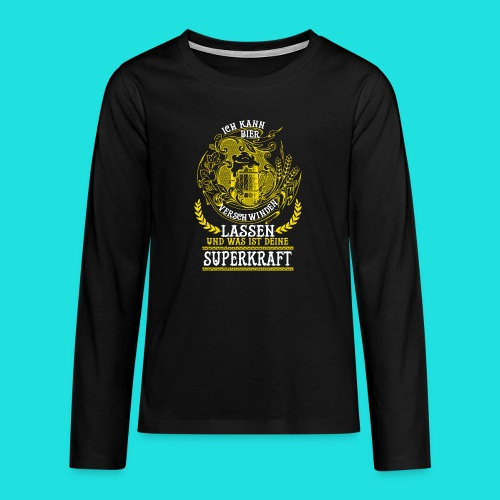 Bier Superkraft - Teenager Premium Langarmshirt