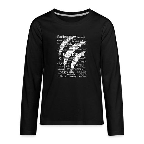 Werewolf in 33 Languages (Black Ver.) - Teenagers' Premium Longsleeve Shirt