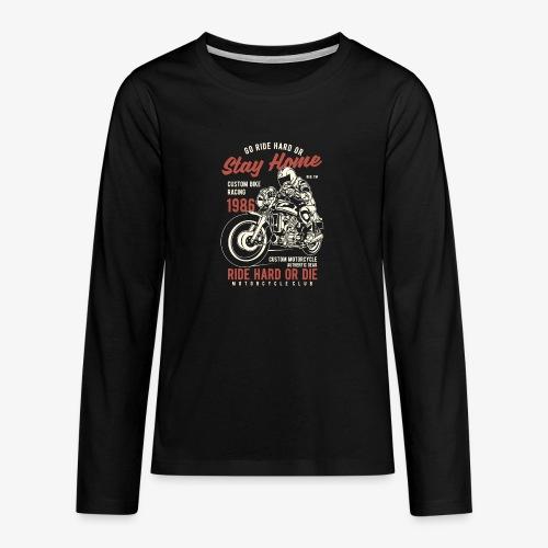 Go Ride Hard - T-shirt manches longues Premium Ado