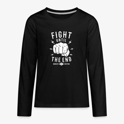 Se battre jusqu'à la fin - T-shirt manches longues Premium Ado
