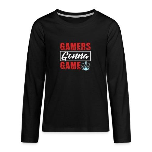 Gamers Gonna Game - Teenager Premium Langarmshirt