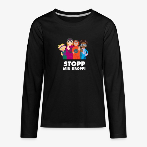 Stopp min kropp! - Långärmad premium T-shirt tonåring