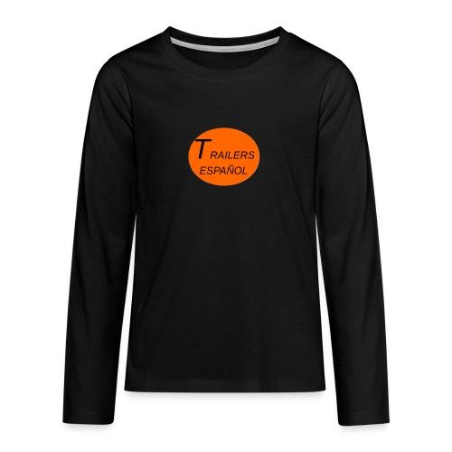 Trailers Español I - Camiseta de manga larga premium adolescente
