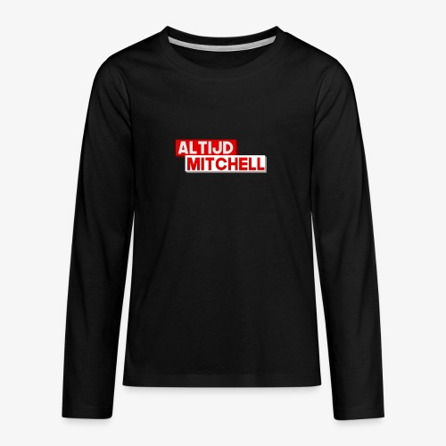 AltijdMitchell - Teenager Premium shirt met lange mouwen