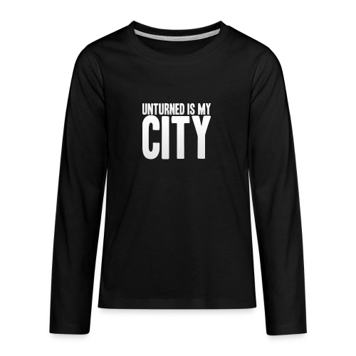 Unturned is my city - Teenagers' Premium Longsleeve Shirt