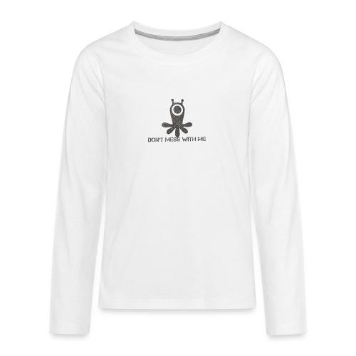 Dont mess whith me logo - Teenagers' Premium Longsleeve Shirt