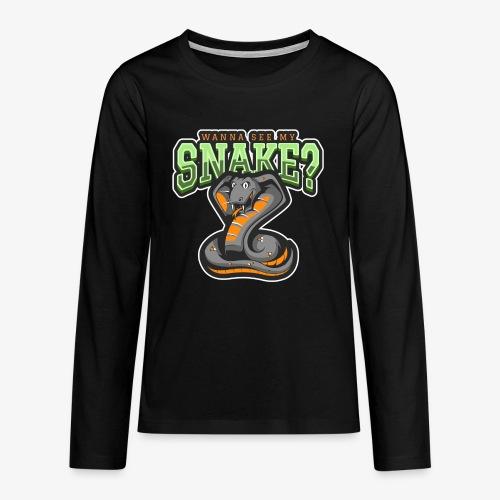 Wanna see my Snake III - Teinien premium pitkähihainen t-paita
