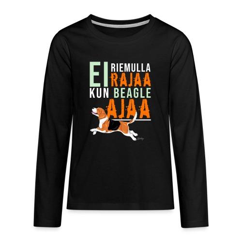 Riemulla Rajaa Beagle - Teinien premium pitkähihainen t-paita