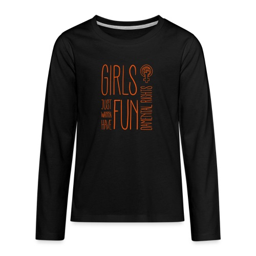 Girls just wanna have fundamental rights - Teenager Premium Langarmshirt