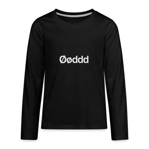 Øøddd (hvid skrift) - Teenager premium T-shirt med lange ærmer