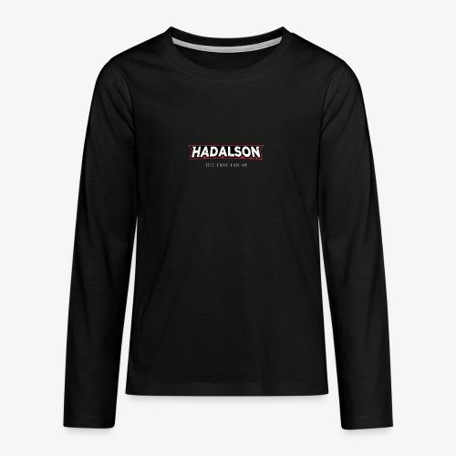 The True Fan Of Hadalson - Teenagers' Premium Longsleeve Shirt