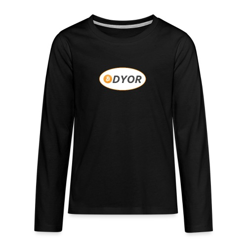 DYOR - option 2 - Teenagers' Premium Longsleeve Shirt