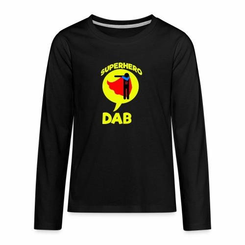 Dab supereroe/ Dab Superhero - Maglietta Premium a manica lunga per teenager