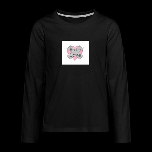 Hate love - Camiseta de manga larga premium adolescente