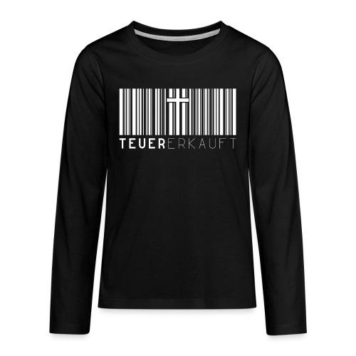 Teuer Erkauft Barcode Jesus Kreuz - Christlich - Teenager Premium Langarmshirt
