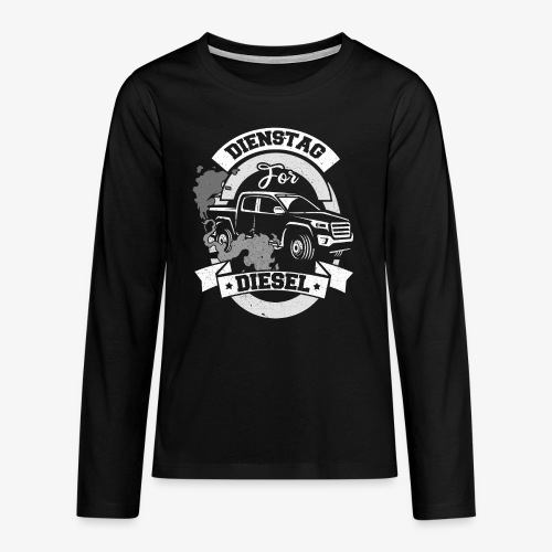Dienstag for Diesel Fridays for Hubraum Klimakrise - Teenager Premium Langarmshirt