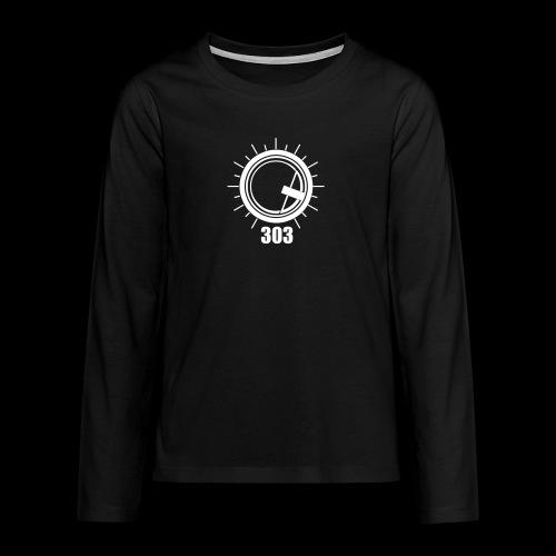 Push the 303 - Teenagers' Premium Longsleeve Shirt