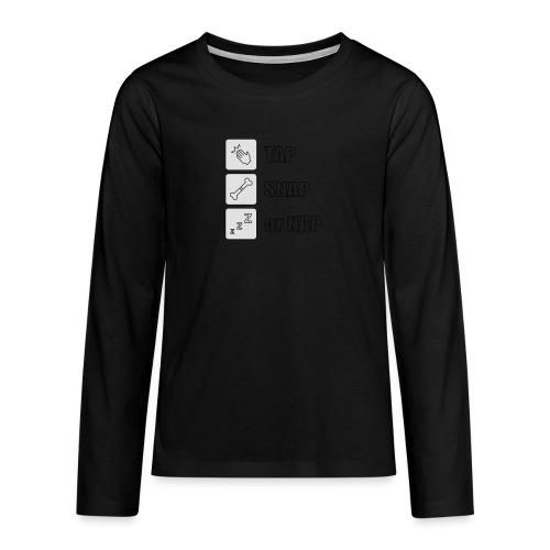 tap snap or nap - Koszulka Premium z długim rękawem dla nastolatków