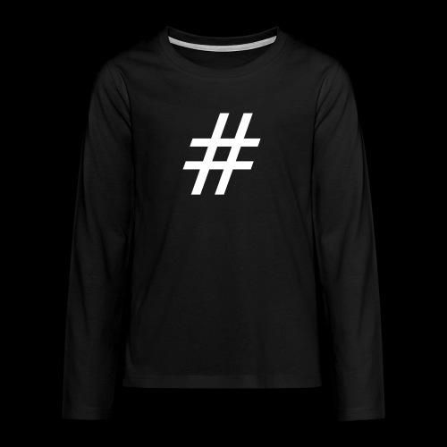 Hashtag Team - Teenager Premium Langarmshirt