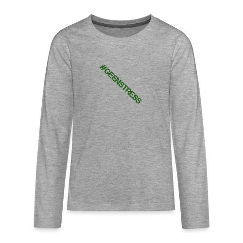 geen stress gif - Teenager Premium shirt met lange mouwen
