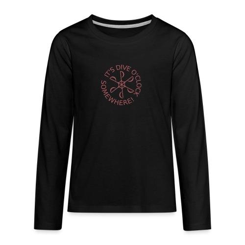 Dive o clock Dark Pink - Teenagers' Premium Longsleeve Shirt