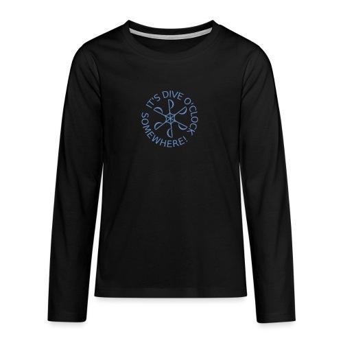 Dive o clock Light Blue - Teenagers' Premium Longsleeve Shirt