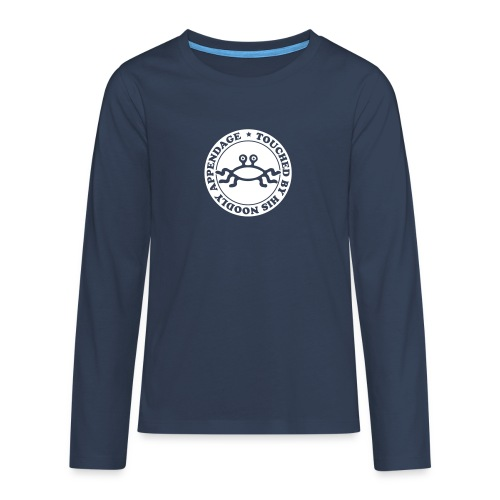 Touched by His Noodly Appendage - Teenagers' Premium Longsleeve Shirt