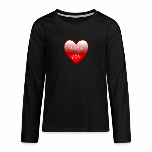 Love You - Teenager Premium Langarmshirt