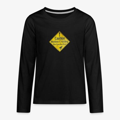 Caution Monkey Crossing - Teenager Premium Langarmshirt