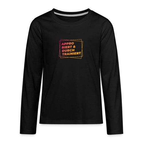 Approbiert & durchtrainiert (DR2) - Teenager Premium Langarmshirt