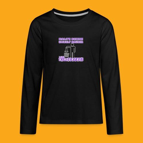 Kinderfrei - Teenager Premium Langarmshirt