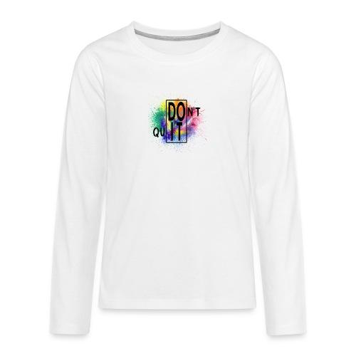 DON'T QUIT, DO IT - Maglietta Premium a manica lunga per teenager