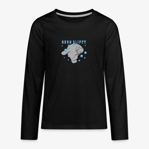 Born Slippy - Teenagers' Premium Longsleeve Shirt