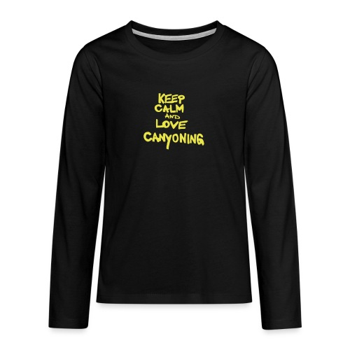 keep calm and love canyoning - Teenager Premium Langarmshirt