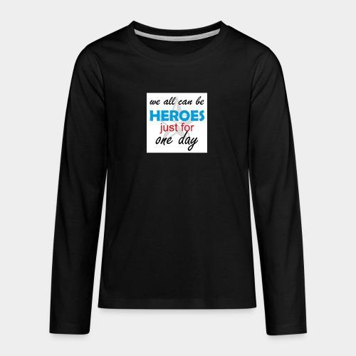 GHB Jeder kann ein Held sein 190320183w - Teenager Premium Langarmshirt