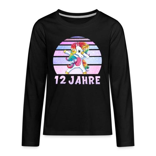 Geburtstagsshirt 12 Jahre Mädchen Dabbing Einhorn - Teenager Premium Langarmshirt