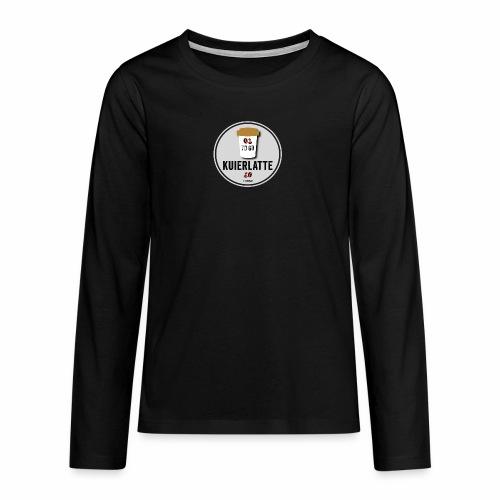 Kuierlatte - Teenager Premium shirt met lange mouwen