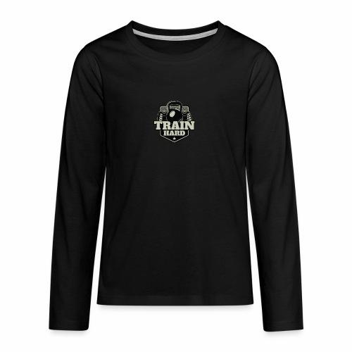 Train Hard - Teenager Premium Langarmshirt