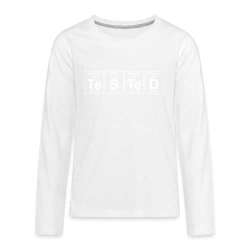 Te-S-Te-D (tested) (small) - Teenagers' Premium Longsleeve Shirt
