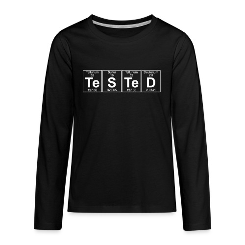 Te-S-Te-D (tested) (small) - Teenagers' Premium Longsleeve Shirt