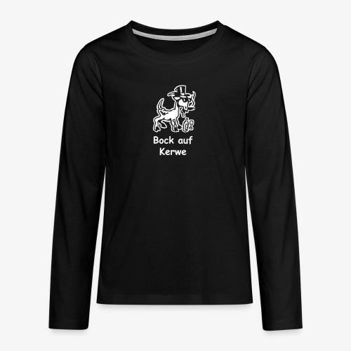 Bock auf Kerwe - Teenager Premium Langarmshirt