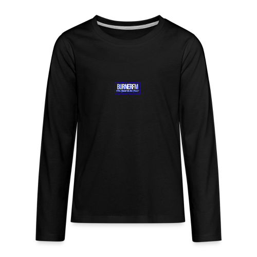 BurnerFM Hier Sürst du den Sound - Teenager Premium Langarmshirt