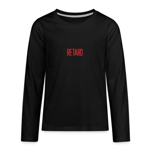 Retard Klær - Premium langermet T-skjorte for tenåringer