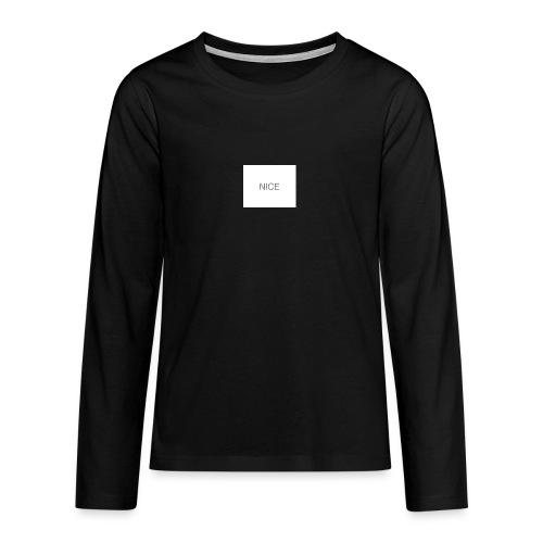 nice - Teenager Premium Langarmshirt
