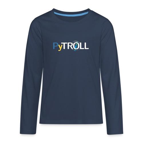 pytröll - Teenagers' Premium Longsleeve Shirt