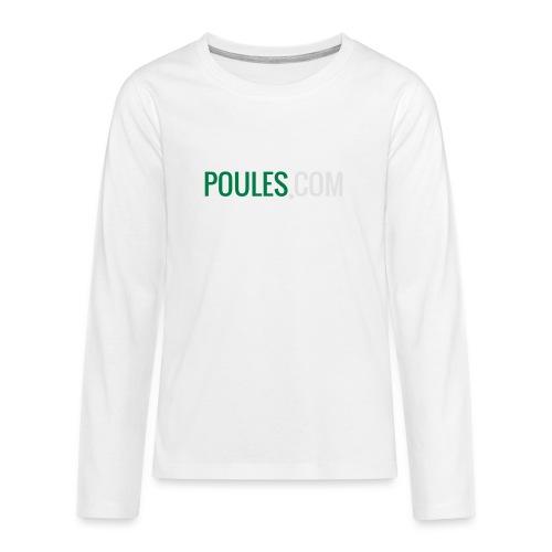 Poules-com - Teenager Premium shirt met lange mouwen
