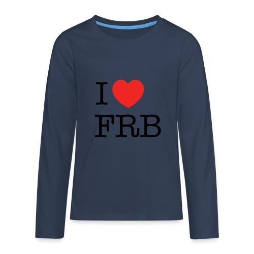 I Love FRB - Børnekollektion - Teenager premium T-shirt med lange ærmer